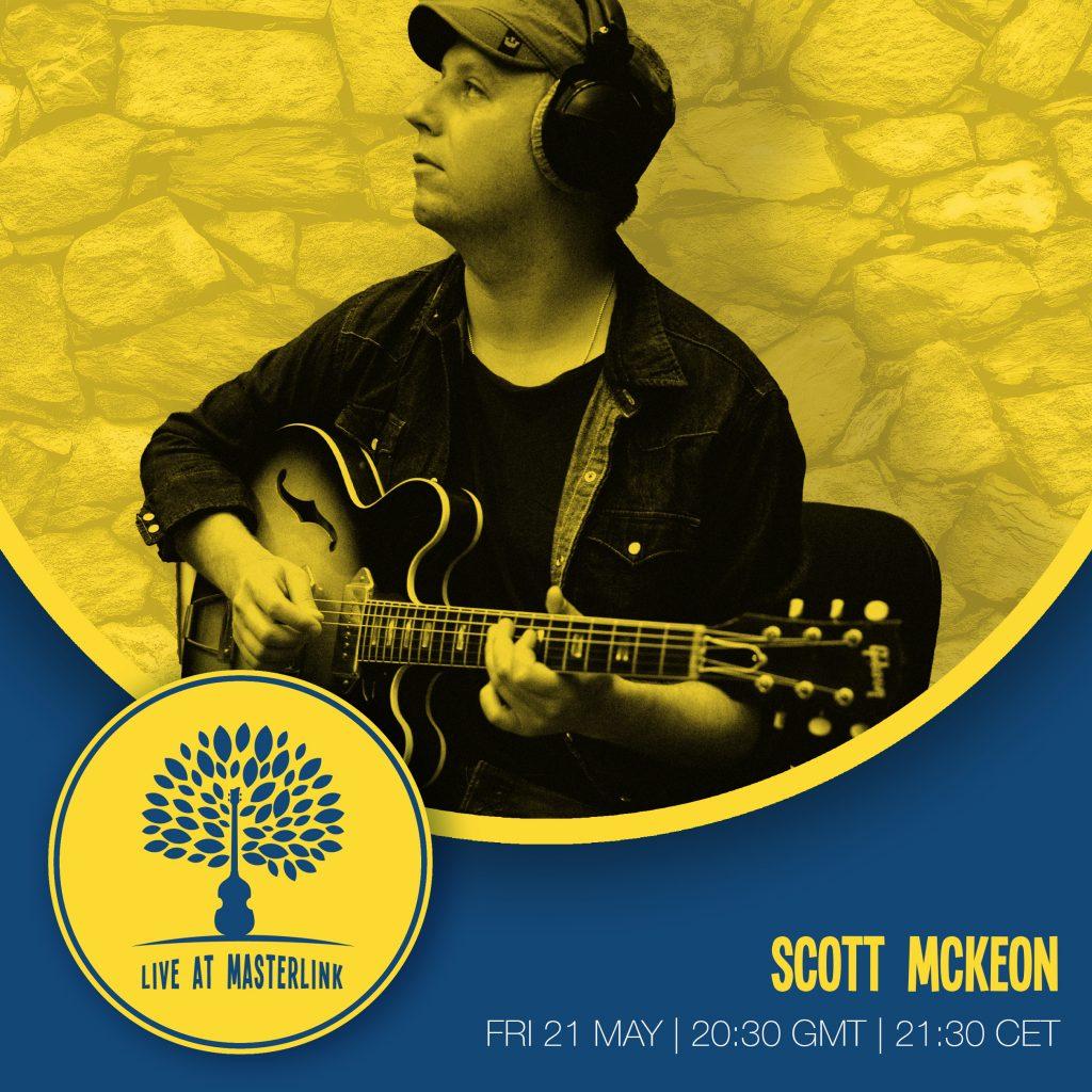 Live At Masterlink | Scott McKeon | Fri 21 May | 20:30 GMT