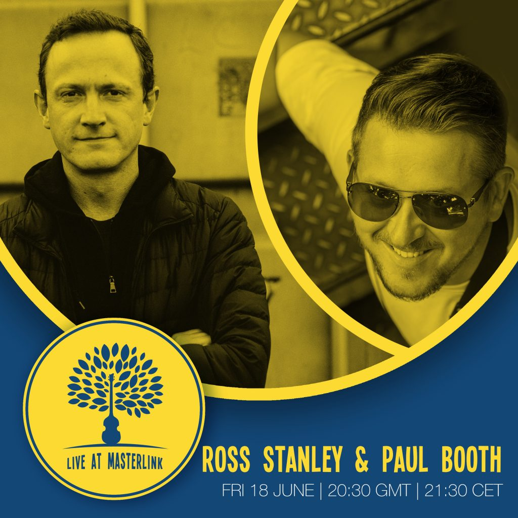 Live at Masterlink | Ross Stanley + Paul Booth | Friday 18 June | 20:30 UK time